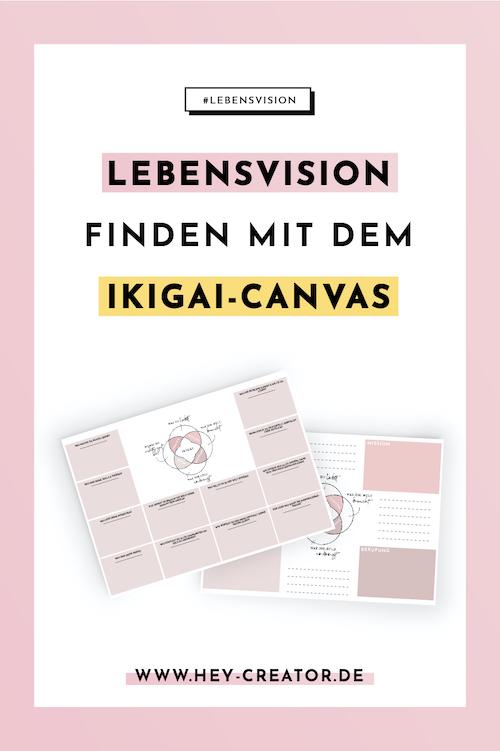 Lebensvision finden mit dem IKIGAI-Canvas